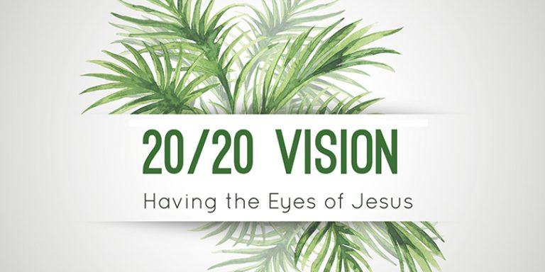 20/20 Vision – River Rocks Church